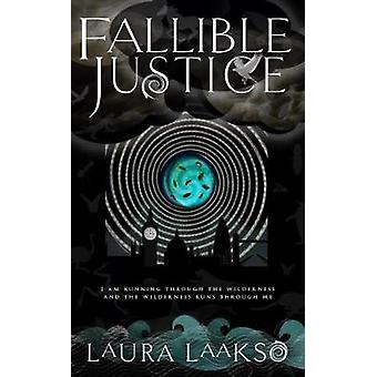 Fallible Justice by Laura Laakso - 9781999780937 Book