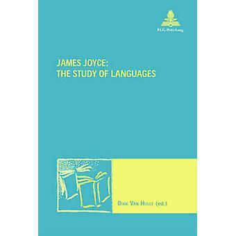 James Joyce - The Study of Languages by Dirk van Hulle - 9789052019772