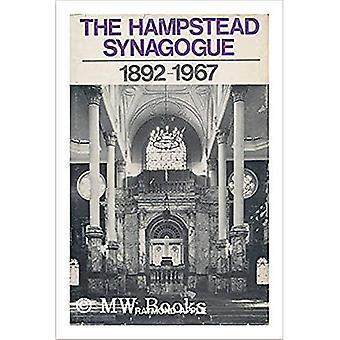 The Hampstead Synagogue, 1892-1967