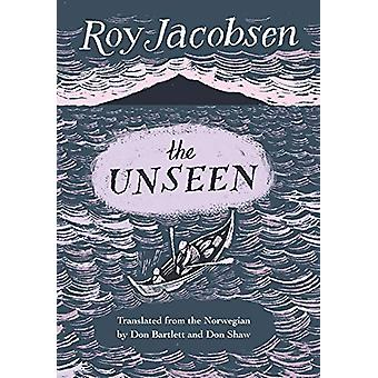 The Unseen by Roy Jacobsen - 9781771963190 Book