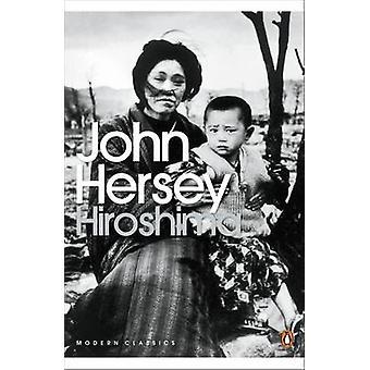 Hiroshima by John Hersey - 9780141184371 Book