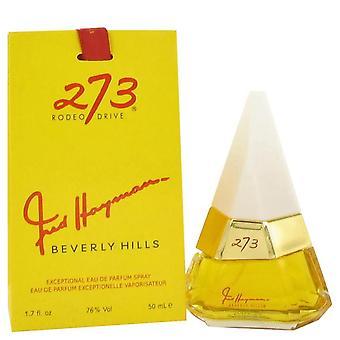 273 Eau De Parfum Spray By Fred Hayman 1.7 oz Eau De Parfum Spray