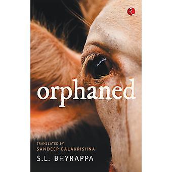 FÖRÄLDRALÖS av S.L. Bhyrappa