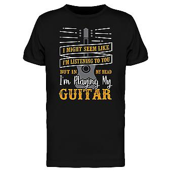 Im Playing My Guitar Tee Men's -Image by Shutterstock
