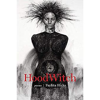 HoodWitch by Faylita Hicks - 9781946724243 Book