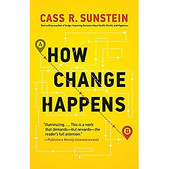 How Change Happens by Cass R. Sunstein - 9780262538985 Book