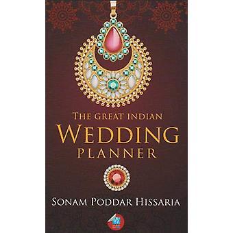 Great Indian Wedding Planner by Sonam Poddar Hissaria - 9781861181886