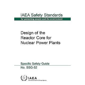 Conception du noyau de réacteur pour les centrales nucléaires par l'AIEA - 9789201