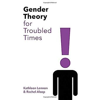 Gender Theory in Troubled Times by Kathleen Lennon - 9780745683010 Bo