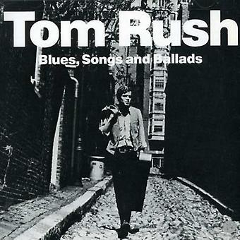 Tom Rush - Blues Songs & Ballads [CD] USA import