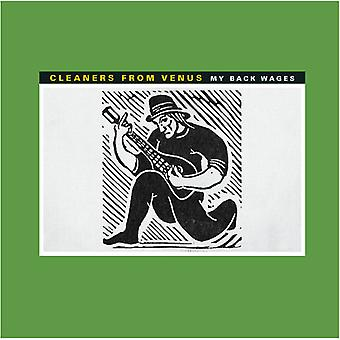 Cleaners From Venus - My Back Wages [Vinyl] USA import