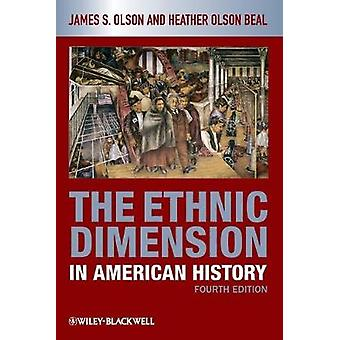 The Ethnic Dimension in American History