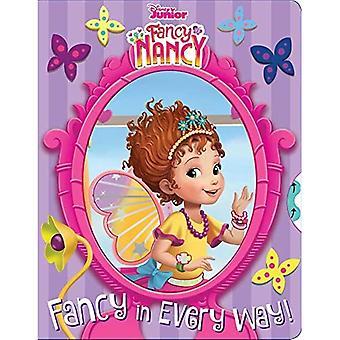 Disney Fancy Nancy: Fancy en todos los sentidos! [Libro de la junta]