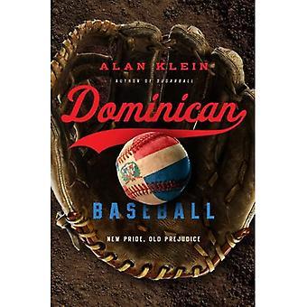 Dominican Baseball: Uusi ylpeys, vanha vaikuta