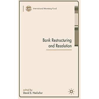 Bank Restructuring And Resolution Bank Restructuring And Resolution