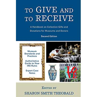 To Give and To Receive by Edited by Sharon Smith Theobald