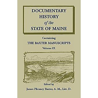 Documentary History of the State of Maine - Containing the Baxter Man