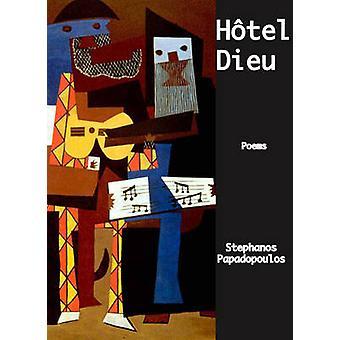 Hotel Dieu by Stephanos Papadopoulos