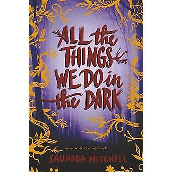 Todas as coisas que fazemos no escuro