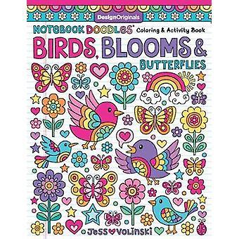 Notebook Doodles Birds Blooms  Butterflies Coloring  Activity Book Design Originals 32 Inspiring Designs and BeginnerFriendly Empowering Art Activities for Tweens on Thick Perforated Paper