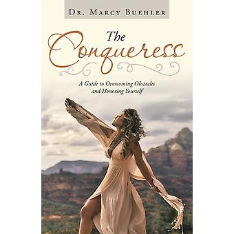 The Conqueress by Dr Marcy Buehler