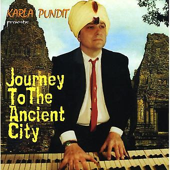 Karla Pundit - Journey to the Ancient City [CD] USA import