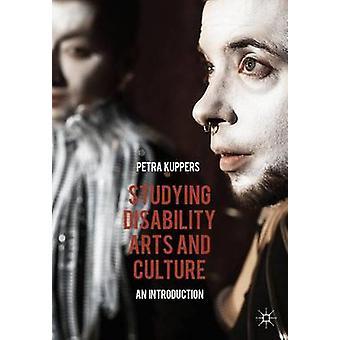 Étudier handicap Arts et la Culture de Petra Kuppers