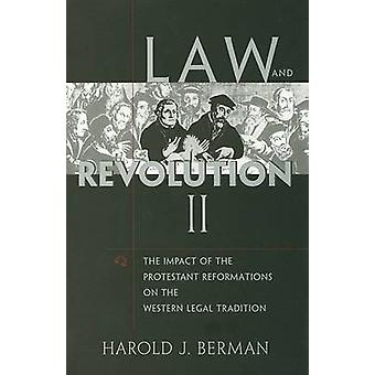 Droit et Révolution - II - L'impact des Réformes protestantes sur