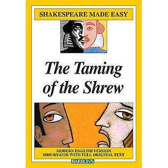 The Taming of the Shrew by Gayle Holste - 9780764141904 Book