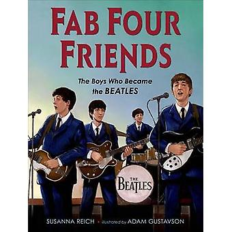 Fab Four Friends by Susanna Reich - 9780805094589 Book