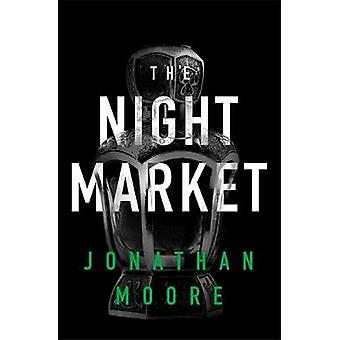 El mercado de la noche por Jonathan Moore - libro 9781409159766