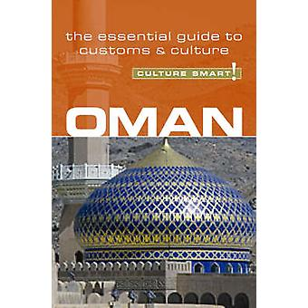 Oman - Culture Smart! - The Essential Guide to Customs and Culture (Ne