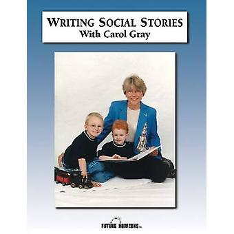 Writing Social Stories with Carol Gray - Accompanying Workbook to DVD