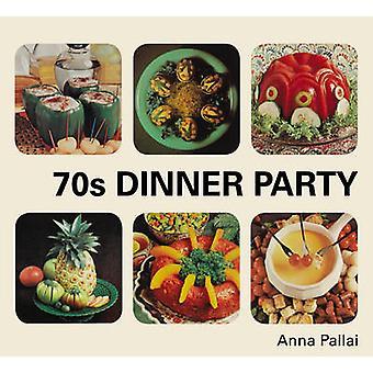 70 s dinner Party - le bien - le mal et le carrément laid de rétro