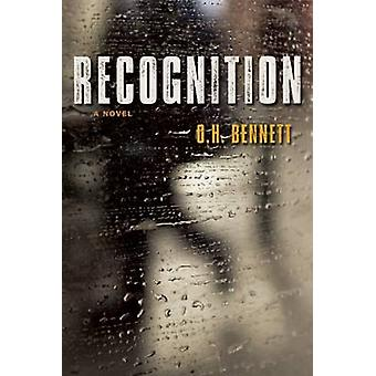 Recognition by O. H. Bennett - 9781932841794 Book