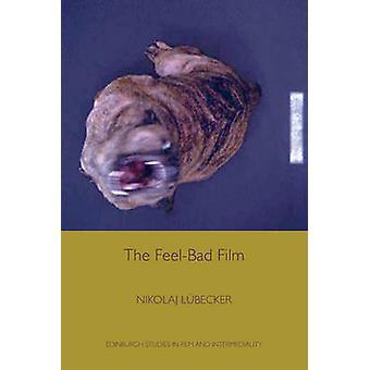 Das Gefühl schlechter Film von Nikolaj Lübecker - 9780748697991 Buch