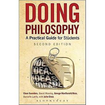 Gör filosofi - en praktisk vägledning för studenter (2: a reviderade upplagan