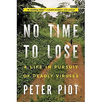 Ingen tid å miste: et liv i jakten på dødelig virus