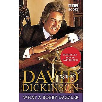 David Dickinson: Hertigen - vad en Bobby Dazzler