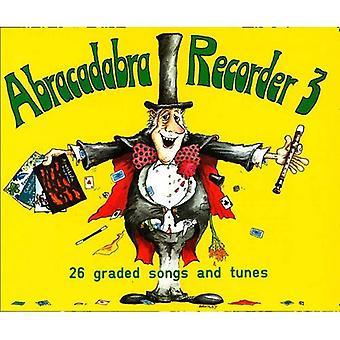 Abracadabra Rejestrator: 26 klasyfikowane pieśni i melodie: Bk. książka ucznia 3 (Abrakadabra)
