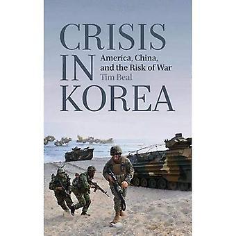 Krisen i Korea: Amerika, Kina och risken för krig