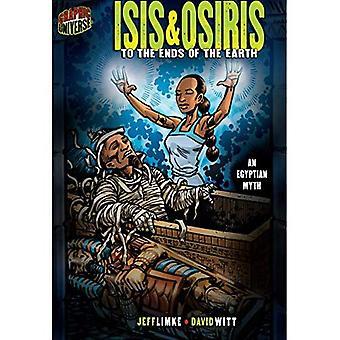 Isis & Osiris: Bis an die Enden der Erde (Grafik Mythen & Legenden (Papierqualität))