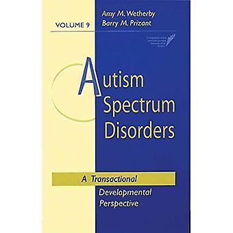 Troubles du spectre autistique: Une Perspective développementale transactionnelle: 9 (Communication & Intervention de langue)