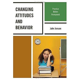 Changer les Attitudes et comportement