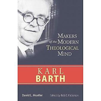 Karl Barth: Makers of the Modern Theological Mind