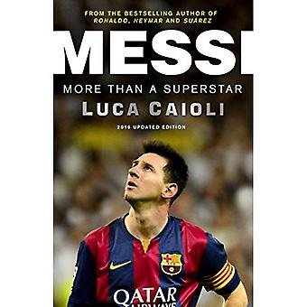 Messi 2016: Più di una Superstar