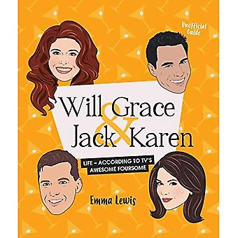 Will & Grace & Jack & Karen: Life advice and inspiriation from TV's awesome foursome