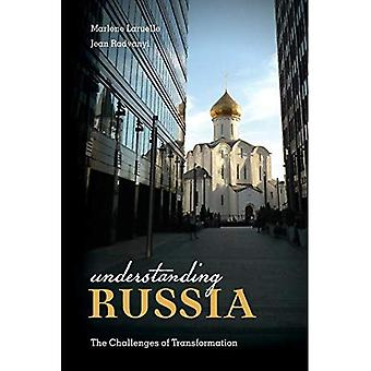 Understanding Russia: The Challenges of Transformation