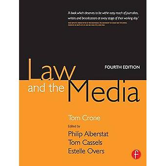 Law and the Media by Crone & Tom