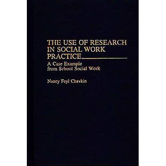 L'uso della ricerca nel lavoro sociale pratica A caso esempio dal lavoro sociale della scuola di Chavkin & Nancy Feyl